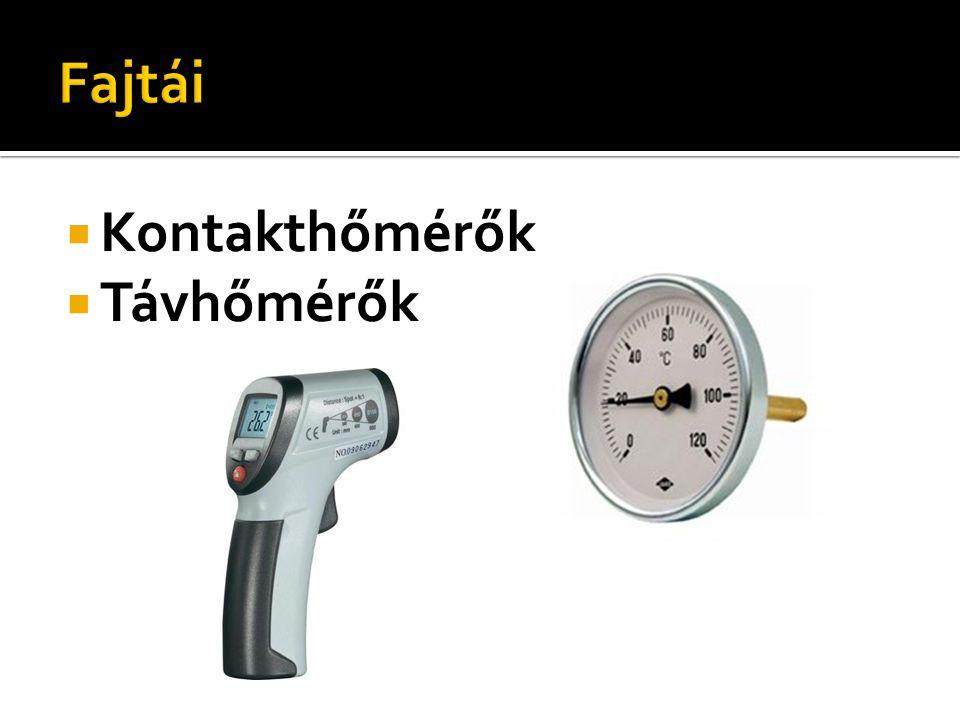  A kontakthőmérők mindig a saját hőmérsékletüket mérik.