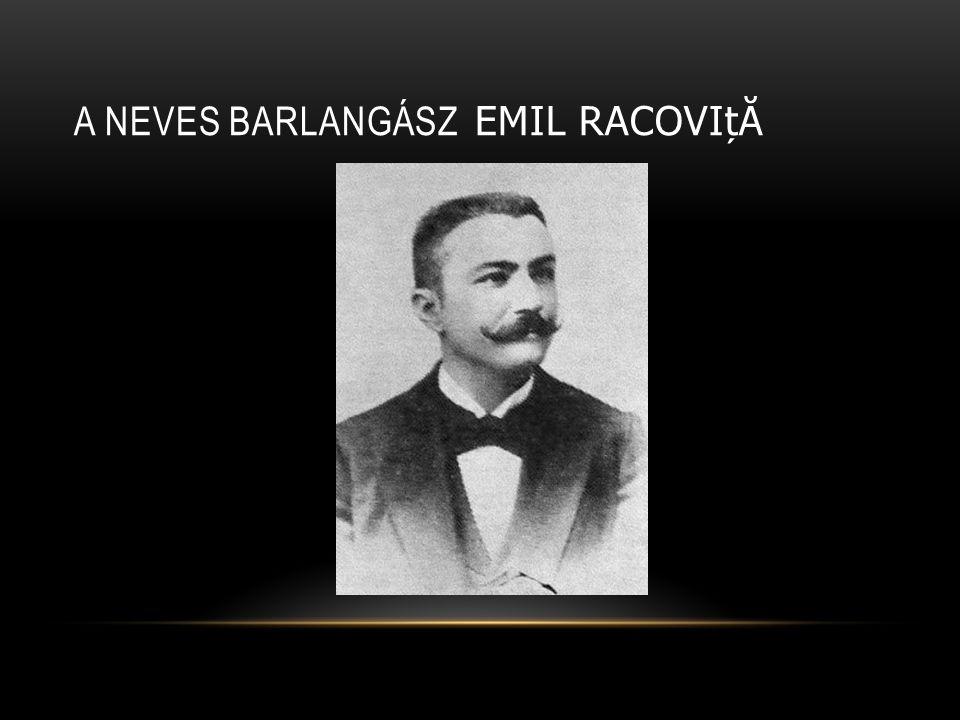 A NEVES BARLANGÁSZ EMIL RACOVIț Ă