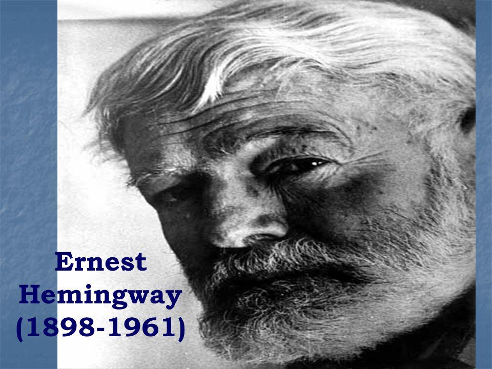 Ernest Hemingway (1898-1961)