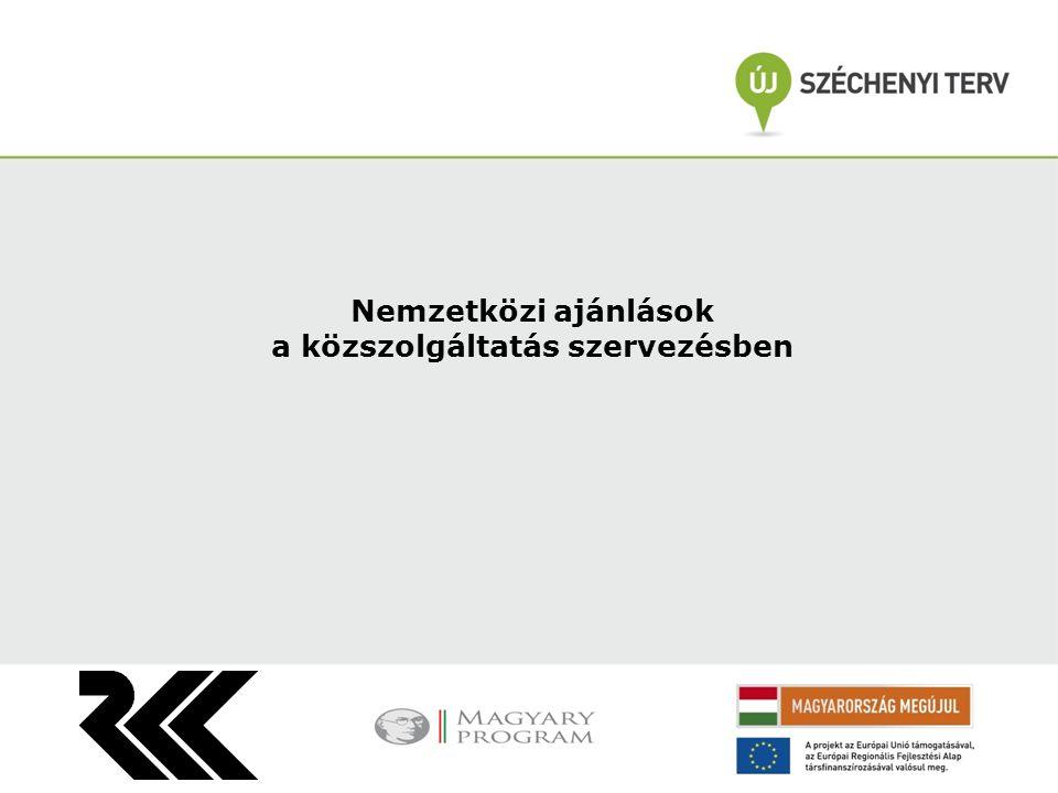 Nemzetközi ajánlások a közszolgáltatás szervezésben