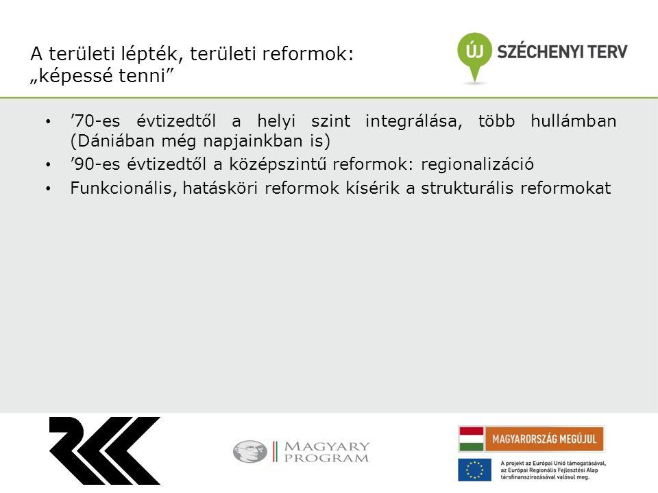A reformok két típusa: átfogó (felülről kezdeményezett) és lépcsőzetes (ez utóbbi a jellemző a közszolgáltatások esetén) A célok mindig ambíciózusabbak, mint a végrehajtás A végrehajtás megtervezése gyakran elmarad (kísérletek pl.) Reformkapacitások felmérése, vétószereplők azonosítása, meggyőzése Visszacsatolás, finomhangolás Reformok, változás menedzsment