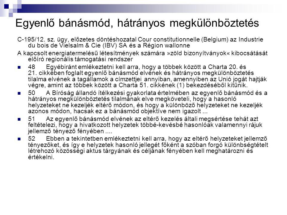 Egyenlő bánásmód, hátrányos megkülönböztetés C ‑ 195/12.