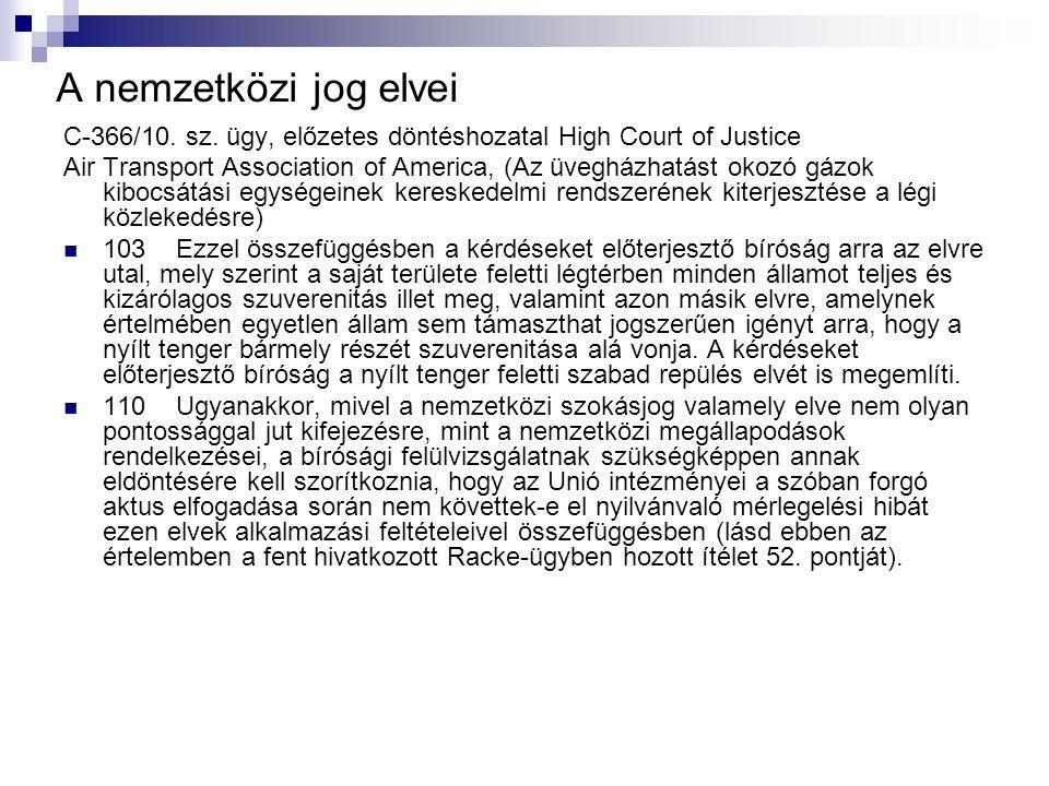 A nemzetközi jog elvei C ‑ 366/10. sz.