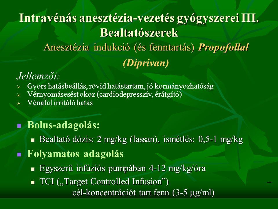 """Intravénás anesztézia-vezetés gyógyszerei II. Bealtatószerek Ethomidate Ethomidate Csak """"bealtatásra"""" használjuk (egyszeri adag) –rövid hatástartam Cs"""