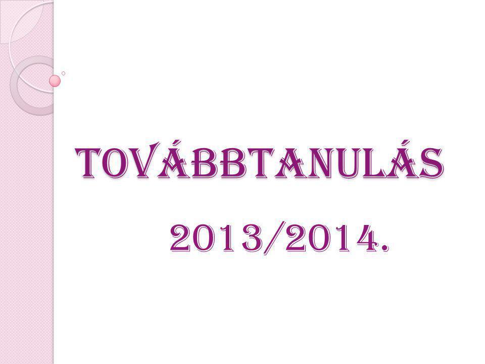 Továbbtanulás 2013/2014.