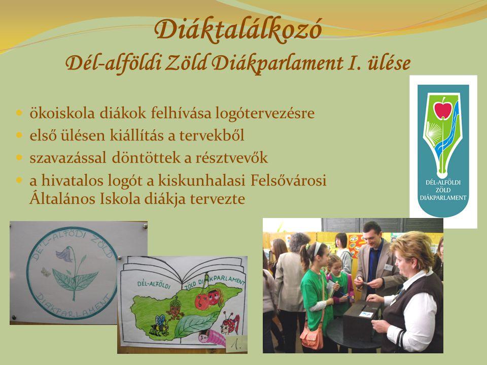 Diáktalálkozó Dél-alföldi Zöld Diákparlament I. ülése ökoiskola diákok felhívása logótervezésre első ülésen kiállítás a tervekből szavazással döntötte