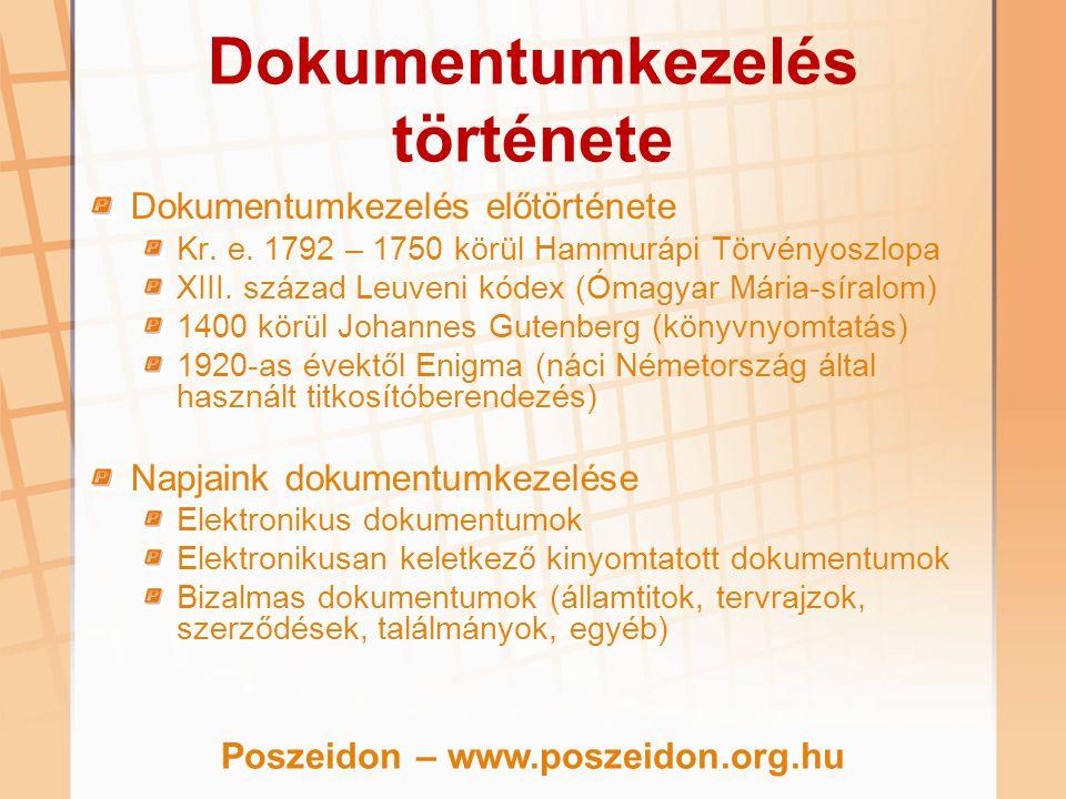 Dokumentumkezelés története Dokumentumkezelés előtörténete Kr. e. 1792 – 1750 körül Hammurápi Törvényoszlopa XIII. század Leuveni kódex (Ómagyar Mária