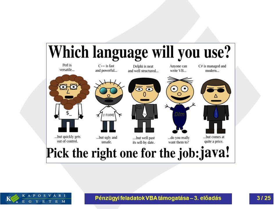 """VBA : Visual Basic for Application A Visual Basic nyelv kiegészítése az Office programok automatizálásáraA Visual Basic nyelv kiegészítése az Office programok automatizálására Ma már más alkalmazások is használják:Ma már más alkalmazások is használják: AutoCad, AutoCad, PhotoShop, PhotoShop, Corel Draw,… Corel Draw,… """"Majdnem Objektumorientált nyelv""""Majdnem Objektumorientált nyelv Objektumalapú nyelv: csak meglévő objektumok használhatók, nincs öröklésObjektumalapú nyelv: csak meglévő objektumok használhatók, nincs öröklés Pénzügyi feladatok VBA támogatása – 1."""