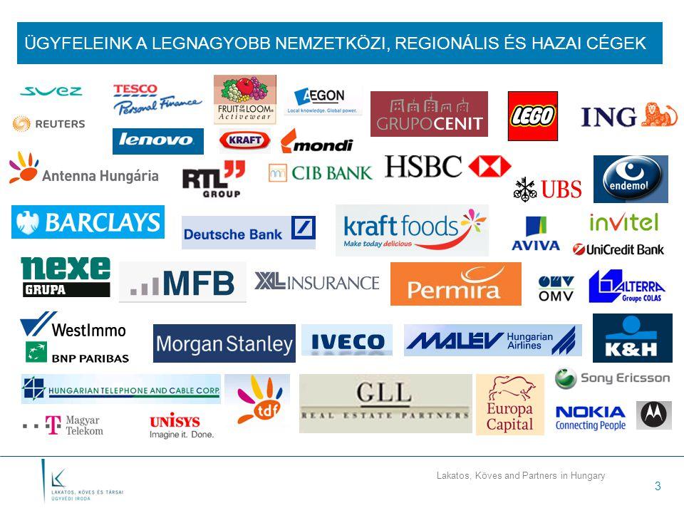 Lakatos, Köves and Partners in Hungary 3 ÜGYFELEINK A LEGNAGYOBB NEMZETKÖZI, REGIONÁLIS ÉS HAZAI CÉGEK