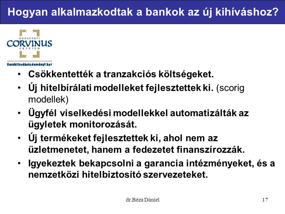 Erről a hitelezésről szóló órán fogunk beszélni 18dr.Béza Dániel Hogyan készüljenek fel a KKV-k a banki kapcsolatokra?