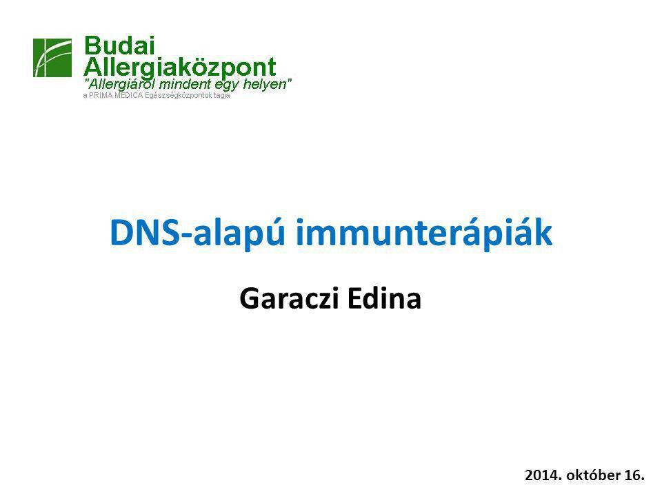 """Definíció: DNS vakcinák Olyan DNS-plazmid tartalmú vakcinák, amelyek """"in vivo alkalmazásuk során a kódolt proteint expresszálják."""
