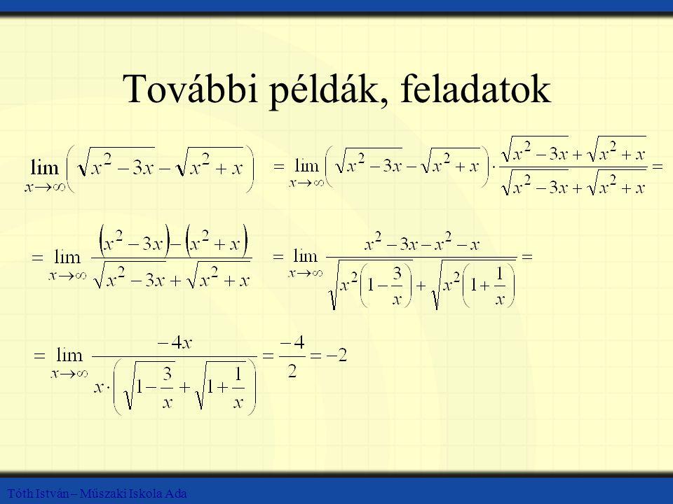 Tóth István – Műszaki Iskola Ada További példák, feladatok