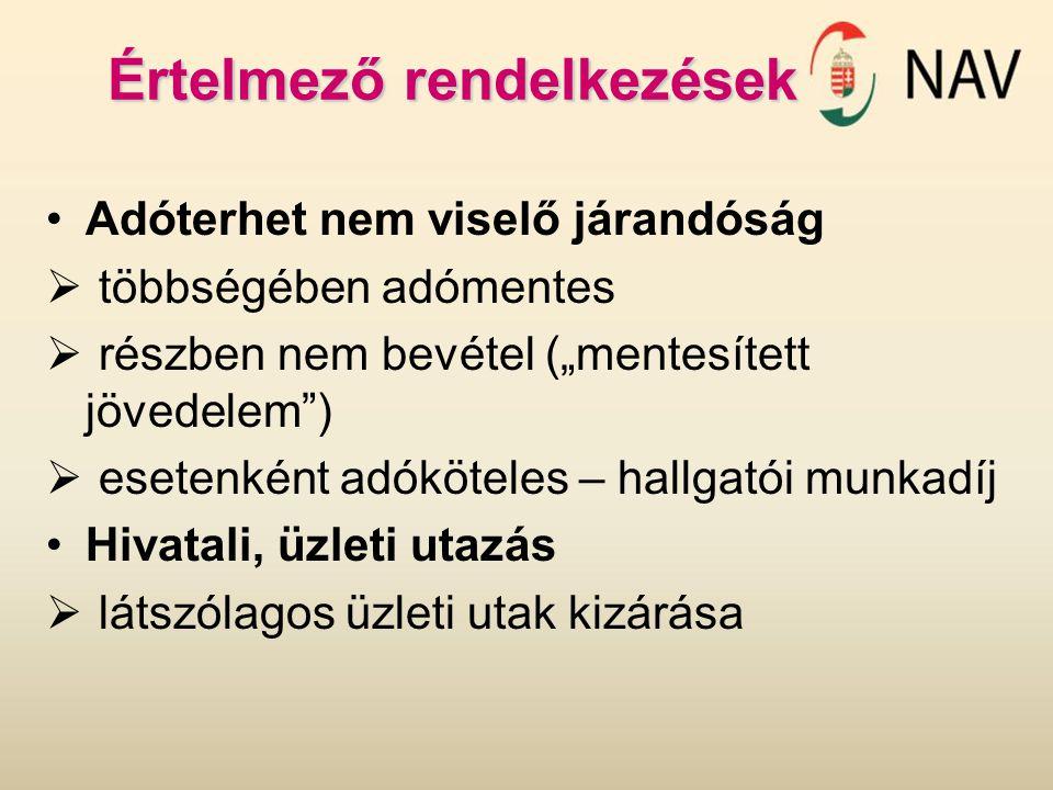 Adóalapba nem tartozó bevételek A jövedelem kiszámításánál nem kell figyelembe venni:  amelyet magánnyugdíjpénztári tagdíj címén a magánszemély helyett más fizet meg  a magánnyugdíjpénztár által a kedvezményezett részére kifizetett nyugdíjszolgáltatásnak nem minősülő juttatást - eddig egyéb jövedelem  a Magyar Köztársaságban az adó alól mentesített azon jövedelmet, amelyet egyébként az összevont adóalapba kellene beszámítani