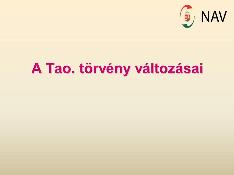 A Tao. törvény változásai