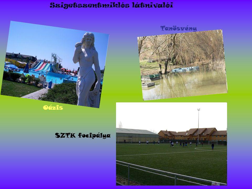 Szigetszentmiklós látnivalói Oázis Tanösvény SZTK focipálya