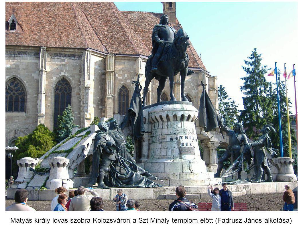 Mátyás király lovas szobra Kolozsváron a Szt Mihály templom elött (Fadrusz János alkotása)