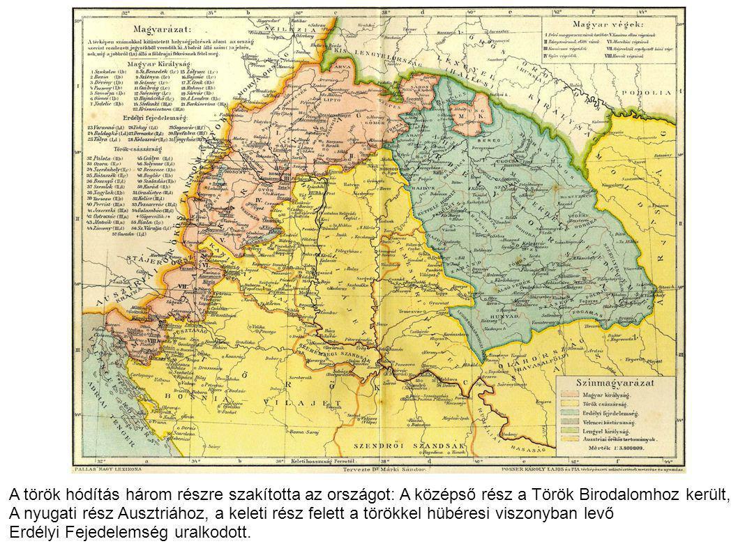 A török hódítás három részre szakította az országot: A középső rész a Török Birodalomhoz került, A nyugati rész Ausztriához, a keleti rész felett a tö