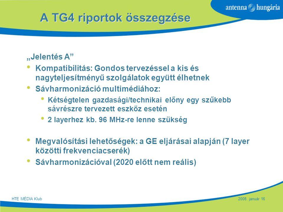 """Slide 17 A TG4 riportok összegzése """"Jelentés A"""" Kompatibilitás: Gondos tervezéssel a kis és nagyteljesítményű szolgálatok együtt élhetnek Sávharmonizá"""