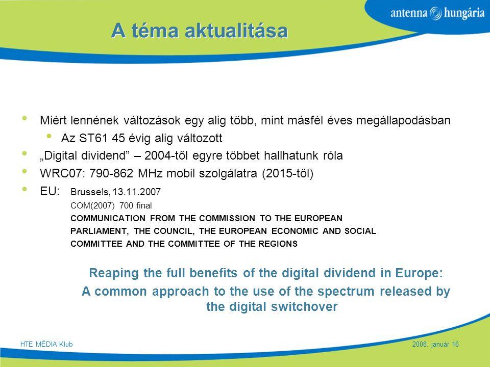 """Slide 3 A téma aktualitása Miért lennének változások egy alig több, mint másfél éves megállapodásban Az ST61 45 évig alig változott """"Digital dividend"""""""