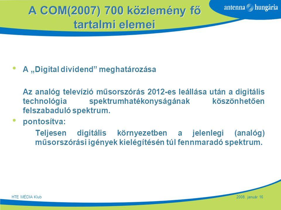 """Slide 4 A COM(2007) 700 közlemény fő tartalmi elemei A """"Digital dividend"""" meghatározása Az analóg televízió műsorszórás 2012-es leállása után a digitá"""