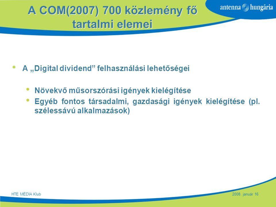 """Slide 5 A COM(2007) 700 közlemény fő tartalmi elemei A """"Digital dividend"""" felhasználási lehetőségei Növekvő műsorszórási igények kielégítése Egyéb fon"""