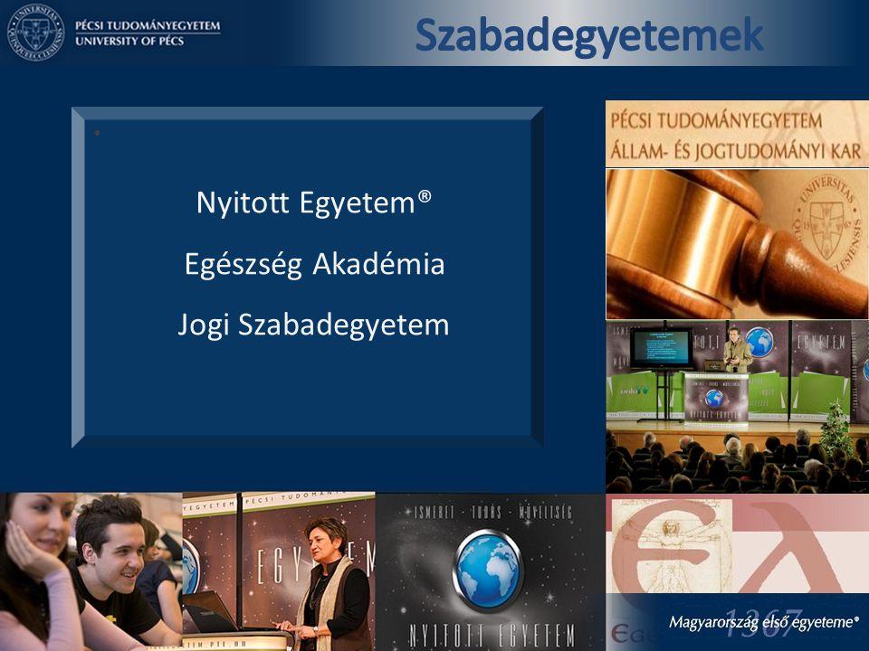 Nyitott Egyetem® Egészség Akadémia Jogi Szabadegyetem