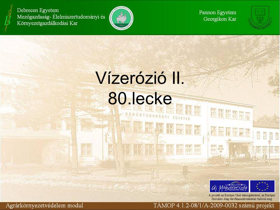 Vízerózió II. 80.lecke