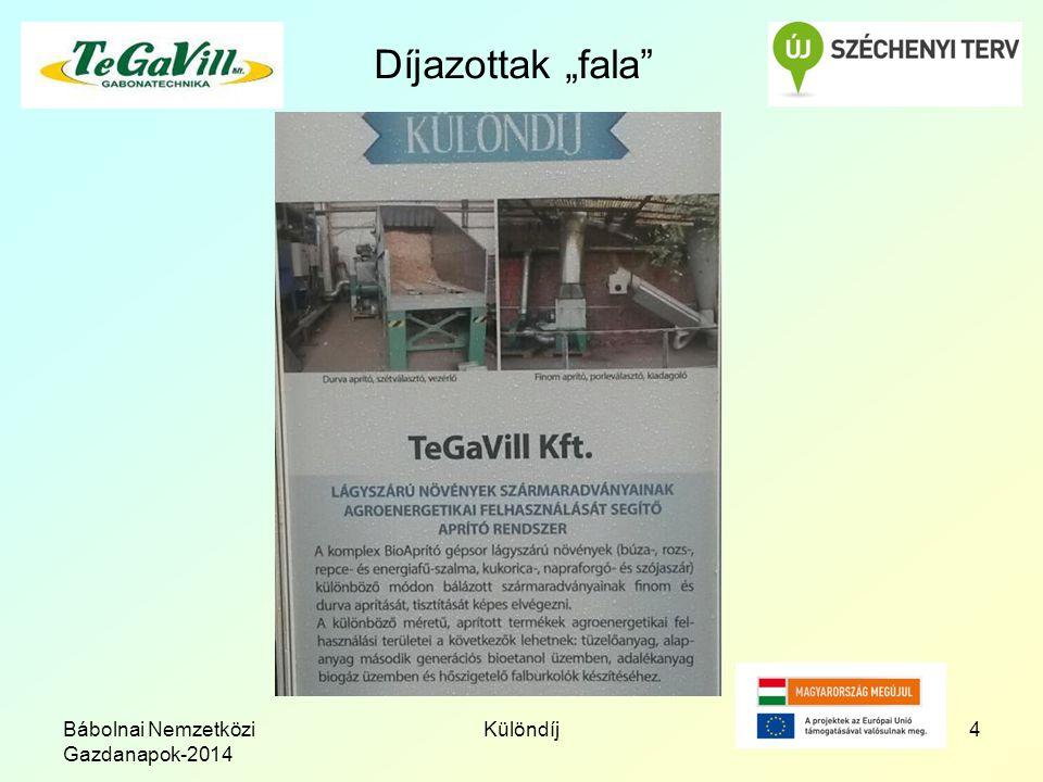 """Bábolnai Nemzetközi Gazdanapok-2014 Különdíj4 Díjazottak """"fala"""""""