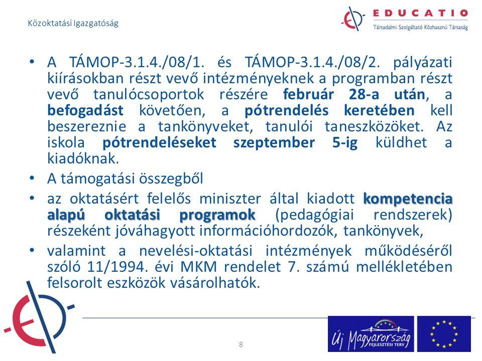 A TÁMOP-3.1.4./08/1.és TÁMOP-3.1.4./08/2.