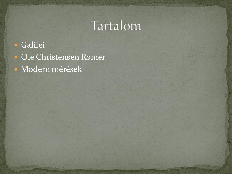Galilei Ole Christensen Rømer Modern mérések