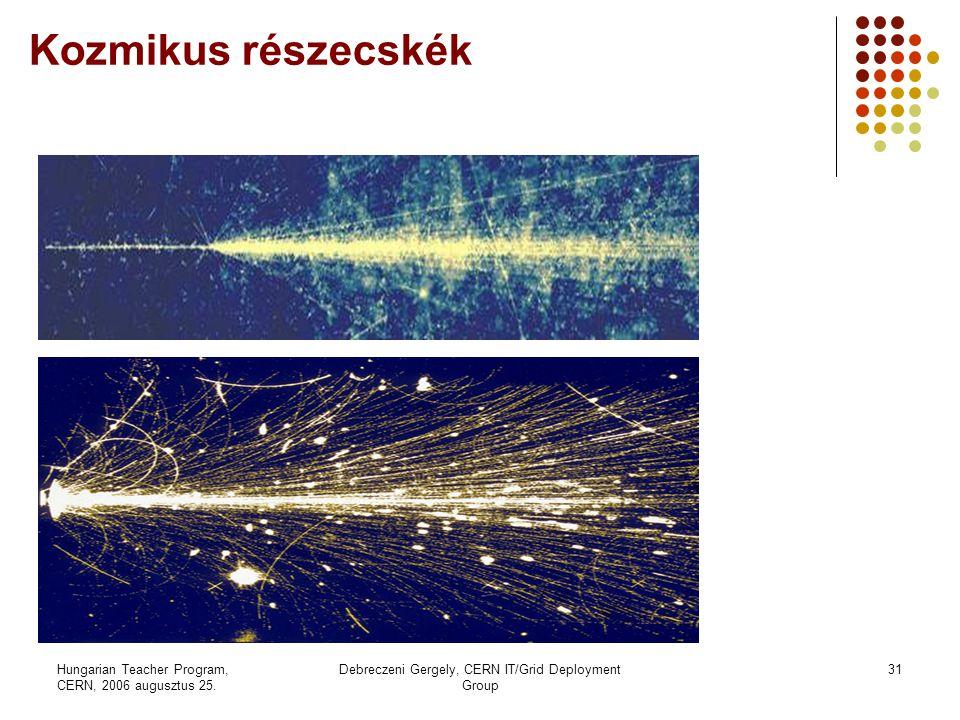 Hungarian Teacher Program, CERN, 2006 augusztus 25.