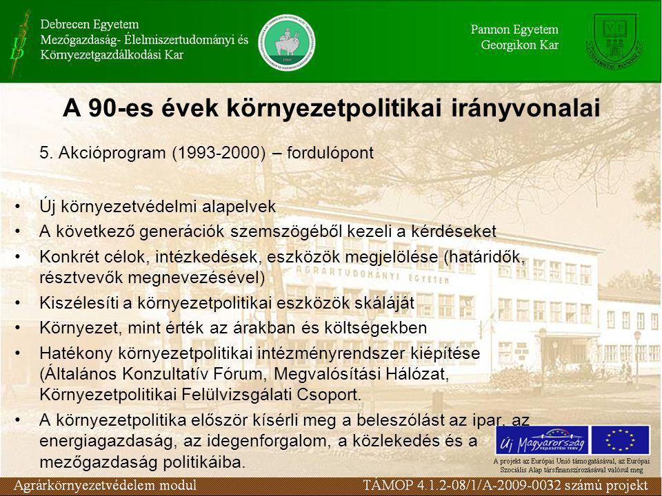 A 90-es évek környezetpolitikai irányvonalai 5.