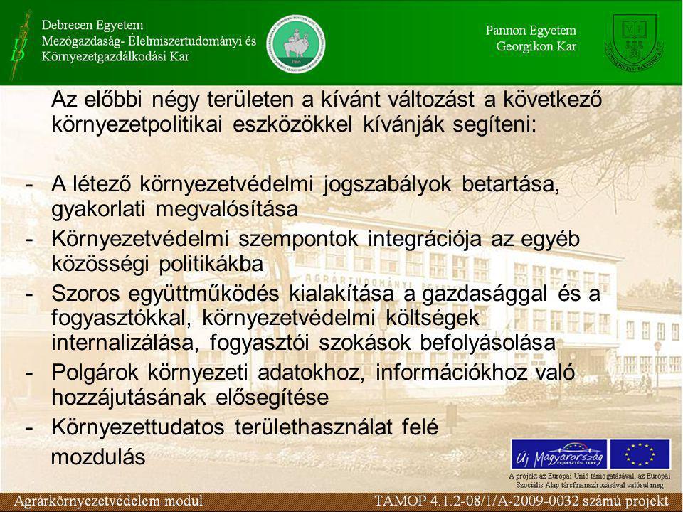 """A végrehajtás ütemezése 2010-re a levegő minősége az ország minden településén feleljen meg az egészségügyi határértékeknek 2015-ig felszíni és felszín alatti vizeink minősége feleljen meg az Európai Unió Víz keretirányelve szerinti """"jó ökológiai állapot követelményeinek 2009 végére további 877 település 2 750 000 lakosa számára biztosítjuk az EU minőségi követelményeinek is megfelelő ivóvíz szolgáltatást"""