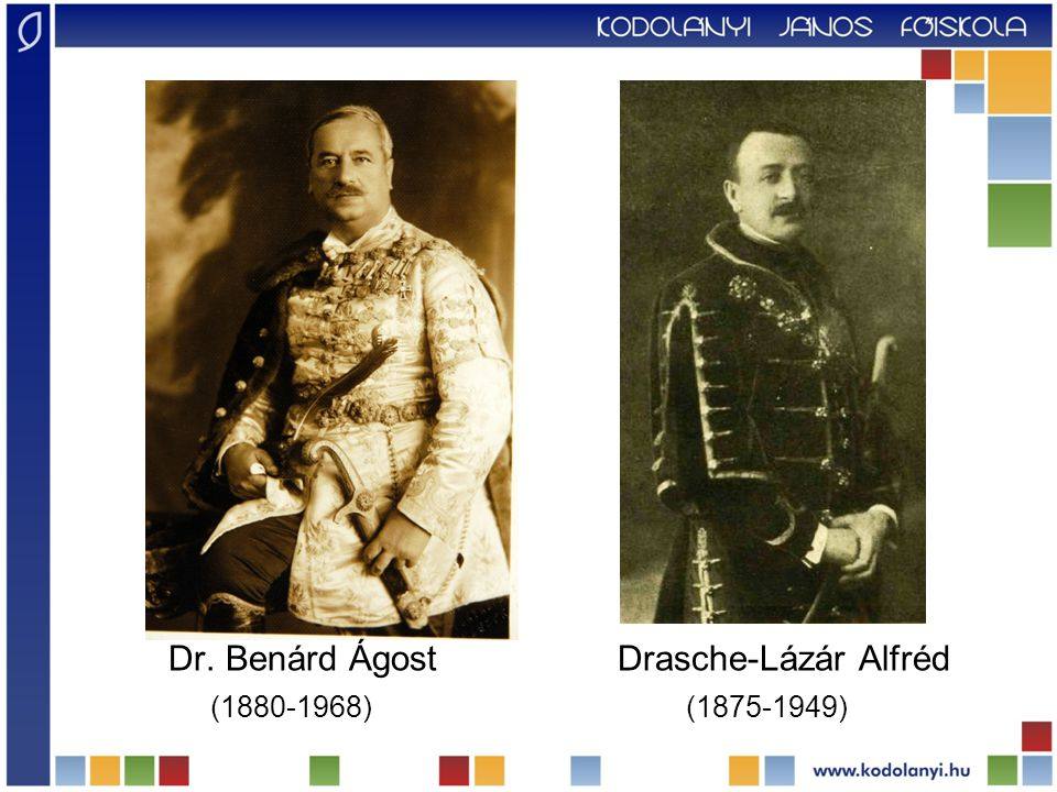 Dr. Benárd Ágost Drasche-Lázár Alfréd (1880-1968) (1875-1949)