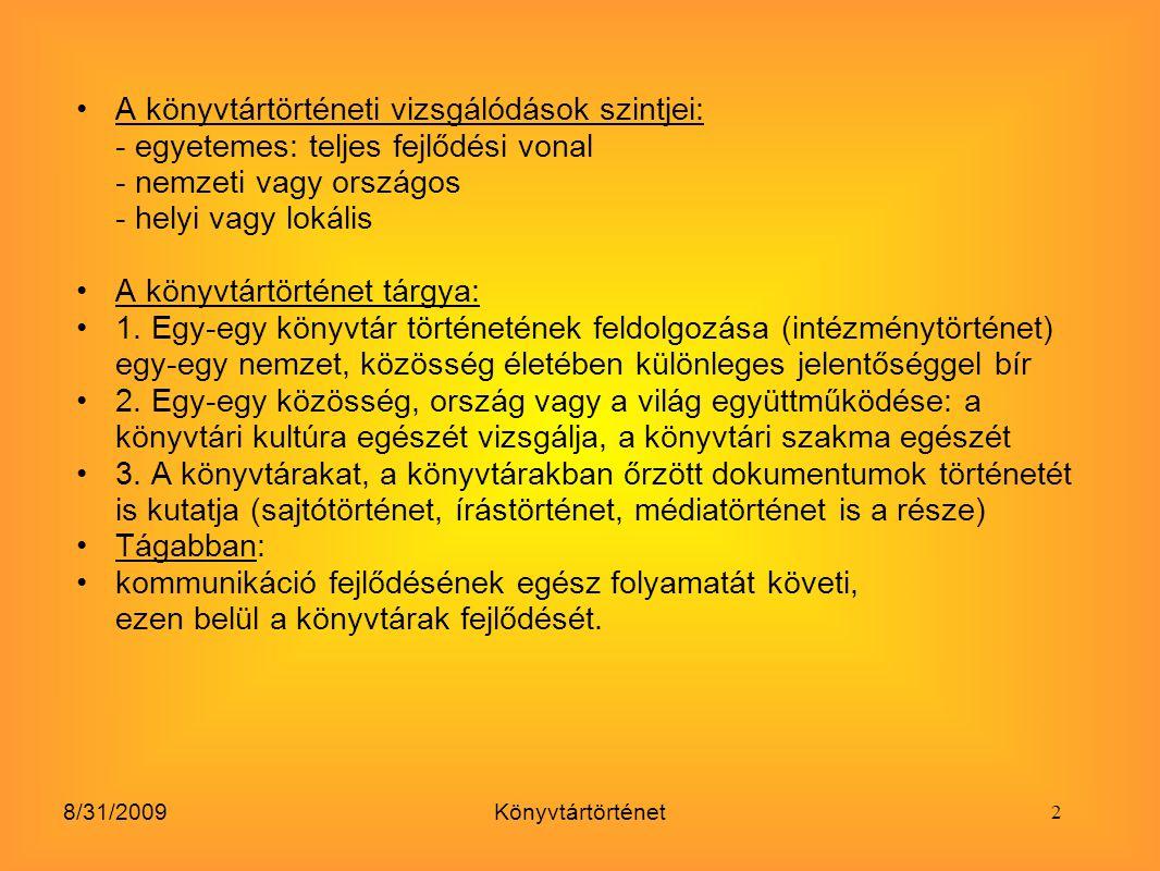 8/31/2009Könyvtártörténet Leggazdagabb városi könyvtár: Somogyi Könyvtár – SzegedSomogyi Könyvtár Alapítás: Somogyi Károly esztergomi kanonok (a nagy árvíz után) a szellemi, művelődési megújítás érdekében 43 000 kötetes könyvtárának odaajándékozása a szegedieknek Állomány: társadalomtudományok, ősnyomtatványok, sőt Engels, Hegel (egyházi személy!) Kikötése: KÖLCSÖNÖZNI NEM SZABAD!, csak helyben használat: tudósoknak, szakembereknek Gyűjtemény méltó kezelésére: könyvtáros állás + palotát emeltet a város vezetése (1896) könyvtár + városi múzeum 1984: új épület a Dóm térenúj épület 20.