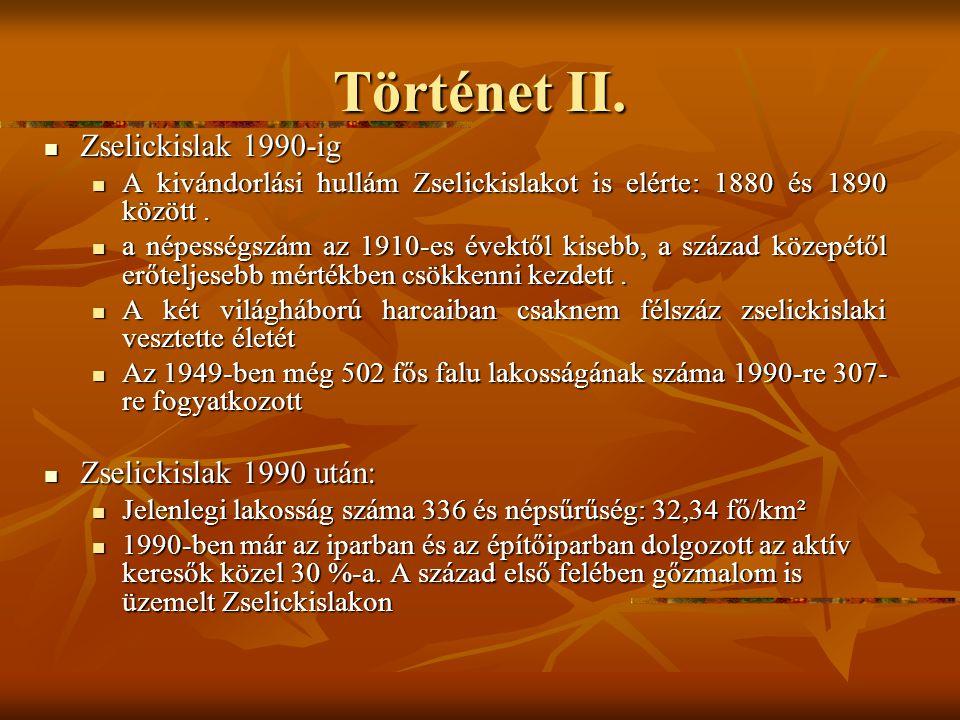 Történet I. Zselickislak 1870-ig Zselickislak 1870-ig 1460-ban a Viszlói Áron család volt a földesura a településnek. 1460-ban a Viszlói Áron család v