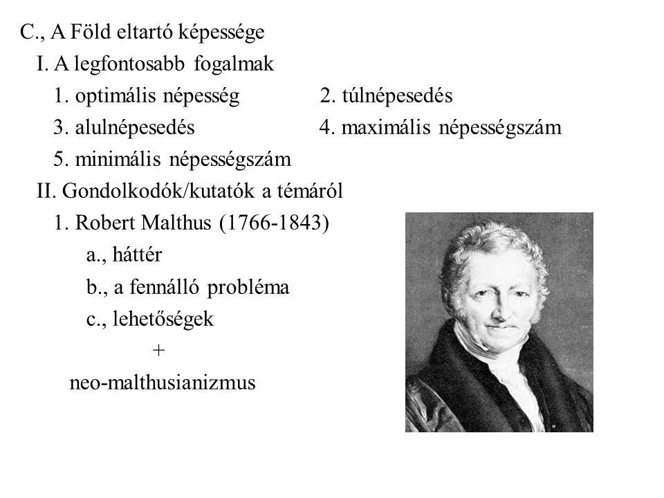 2.egyéb gondolkodók a., Ravenstein (1891) – a maximum kb.
