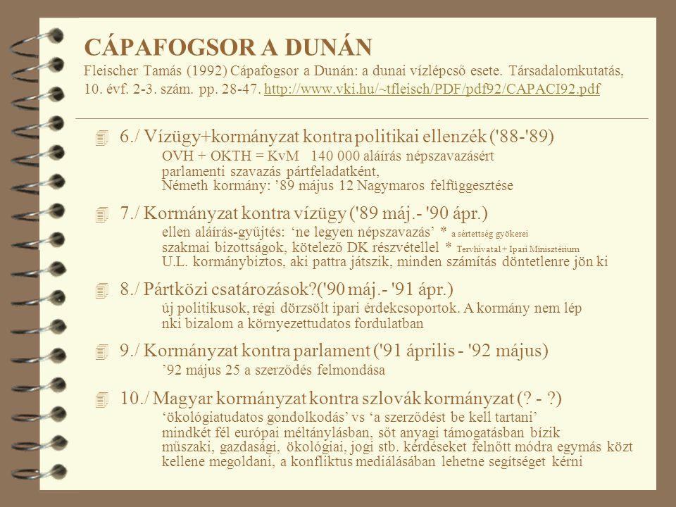 4 6./ Vízügy+kormányzat kontra politikai ellenzék ( 88- 89) OVH + OKTH = KvM 140 000 aláírás népszavazásért parlamenti szavazás pártfeladatként, Németh kormány: '89 május 12 Nagymaros felfüggesztése 4 7./ Kormányzat kontra vízügy ( 89 máj.- 90 ápr.) ellen aláírás-gyűjtés: 'ne legyen népszavazás' * a sértettség gyökerei szakmai bizottságok, kötelező DK részvétellel * Tervhivatal + Ipari Minisztérium U.L.