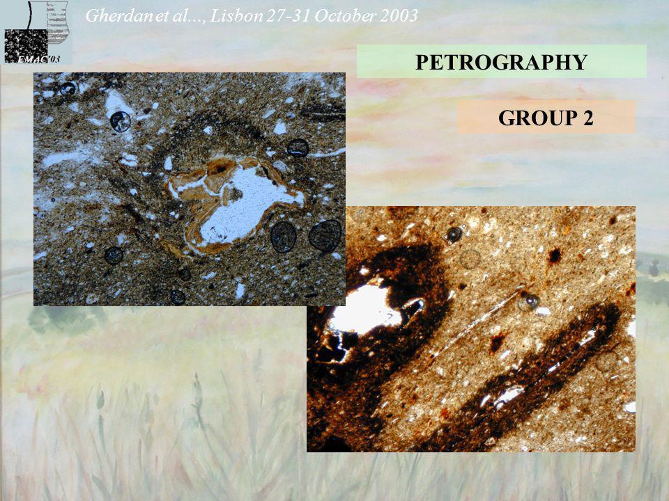 Gherdan et al..., Lisbon 27-31 October 2003 PETROGRAPHY GROUP 2GROUP 1 GROUP 1b