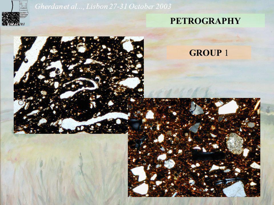 Gherdan et al..., Lisbon 27-31 October 2003 PETROGRAPHY GROUP 1