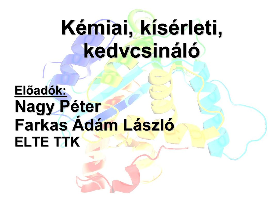Kémia és fizika országos versenyek Résztvevős versenyek Hevessy Gy.