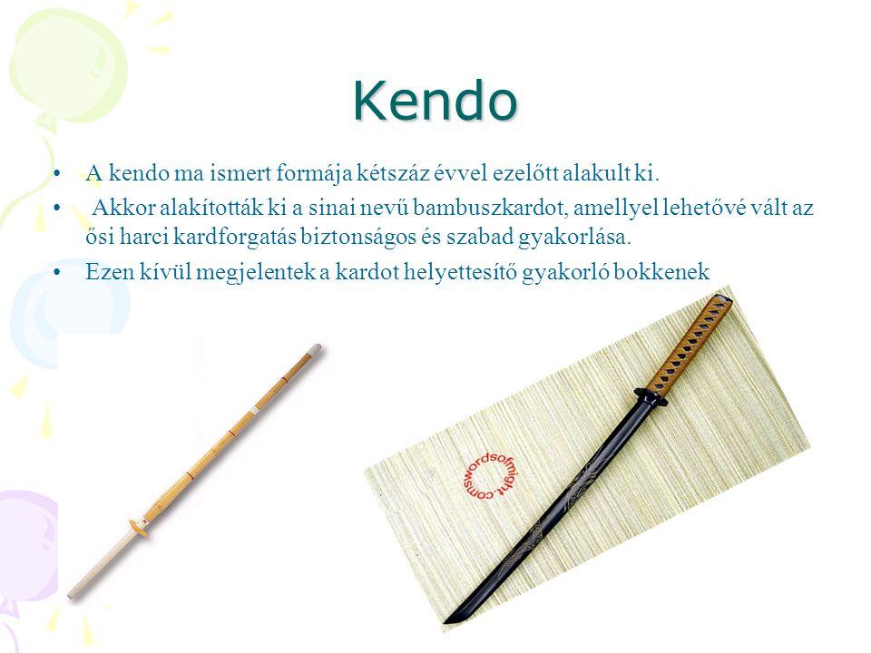Kendo A kendo ma ismert formája kétszáz évvel ezelőtt alakult ki. Akkor alakították ki a sinai nevű bambuszkardot, amellyel lehetővé vált az ősi harci