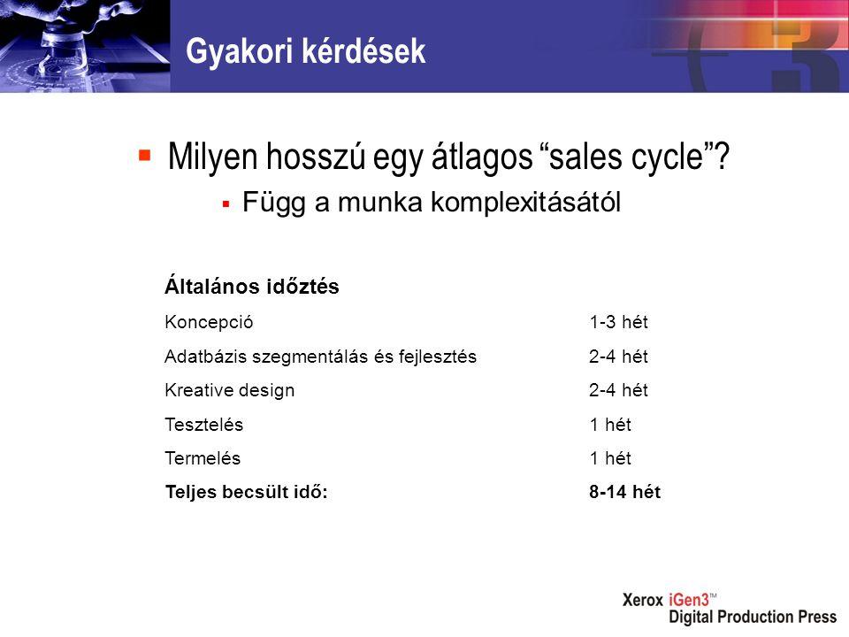 Gyakori kérdések  Milyen hosszú egy átlagos sales cycle .