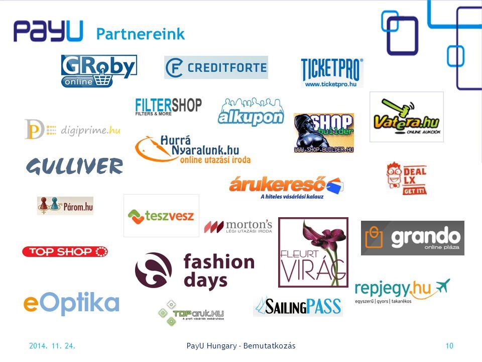 Partnereink 2014. 11. 24.10PayU Hungary - Bemutatkozás