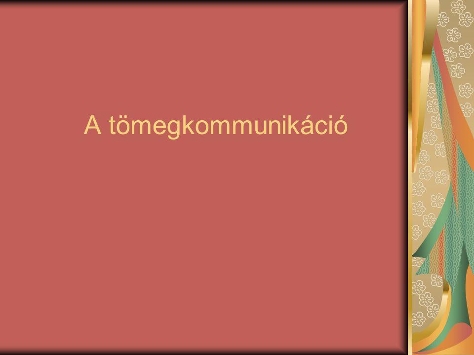 A szó jelentése A tömegkommunikáció széles befogadó rétegnek szóló egyirányú és közvetett kommunikációs forma Információkat közvetít nyelvi és nem nyelvi eszközök segítségével Az üzenetet a tömegkommunikációs eszközök segítségével juttatják el a befogadók sokaságához Bevallott vagy be nem vallott célja: a befolyásolás (nagy hatalom,sok veszély)