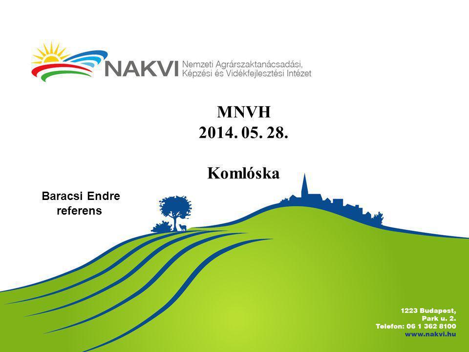 MNVH 2014. 05. 28. Komlóska Baracsi Endre referens