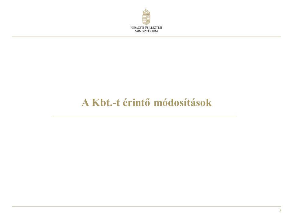 3 A Kbt.-t érintő módosítások