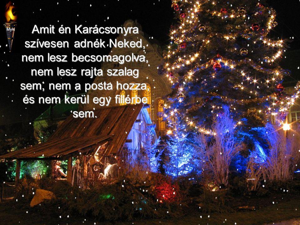 MitKarácsonyra Neked… Neked…adnék