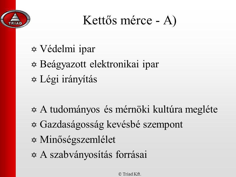 © Triad Kft.Jelen - a kijózanodás  Konvergencia  folyamatok,...