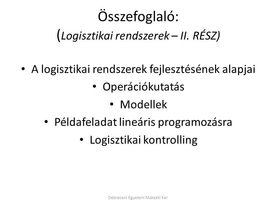 Összefoglaló: ( Logisztikai rendszerek – II.